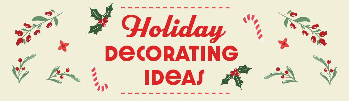 How are you decorating for the holidays?